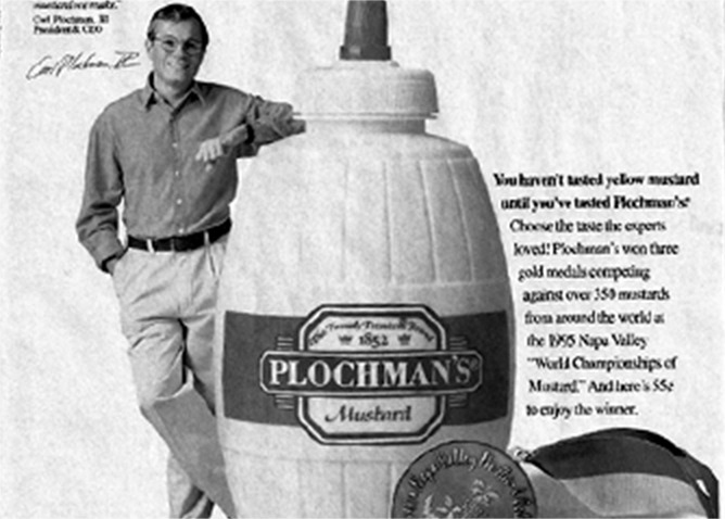 Plochman's began winning medals at the Napa Valley Mustard Celebration in 1995.